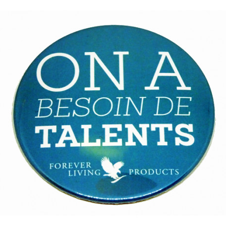 "BADGE ""ON A BESOIN DE TALENTS"""